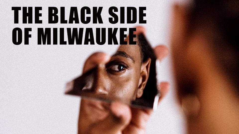 The Black Side of Milwaukee